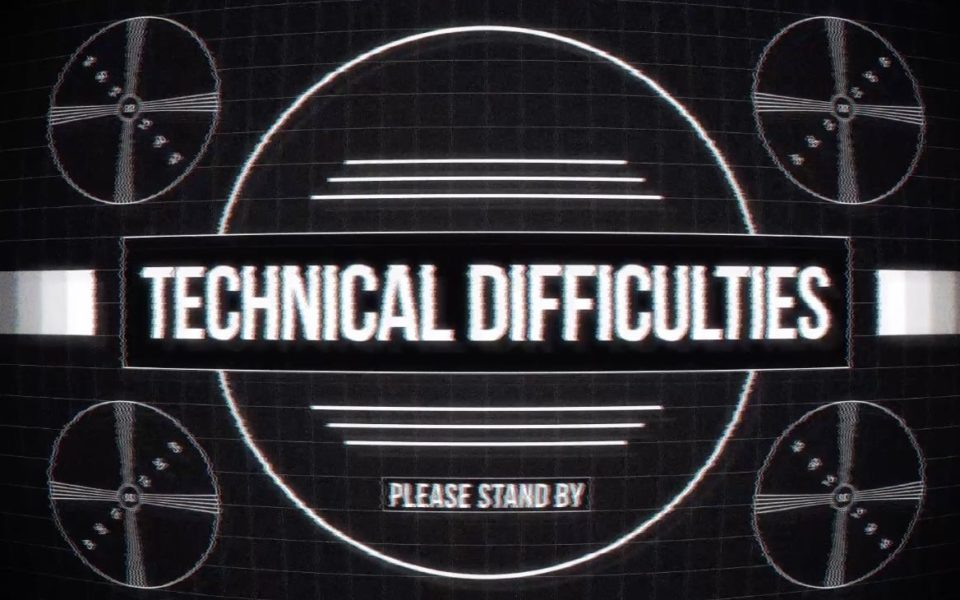 HUB 24 Technical Difficulties