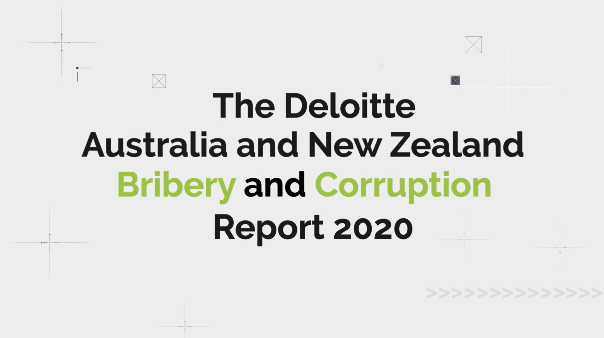 The Deloitte Australia and New Zealand Bribery and Corruption Report 2020 Animated Video Title Effects